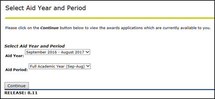 Title: Select Aid Year and Period page - Description: Screenshot of the 'Select Aid Year and Period' page, showing dropdown menus for aid year and aid period, and a 'Continue' button.