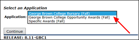 Title: Select an Application page - Description: A screenshot of the 'Select an Application' page with an arrow pointing to the 'Application' dropdown menu. There are 3 applications displayed in the dropdown menu: George Brown College Bursary (Fall); George Brown College Opportunity Awards (Fall); and Specific Awards (Fall).