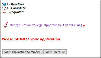 Title: GBC Opportunity Awards main menu - Description: A screenshot of the 'GBC Opportunity Awards'  application form, showing a link to the sole section: GBC Opportunity Awards (Fall). The section is marked as 'COMPLETED' and 'REQUIRED'. There is a message at the bottom of the screen stating 'Please SUBMIT your application'. There are also three buttons at the bottom of the screen: View Application Summary; View Checklist; and Submit Application.