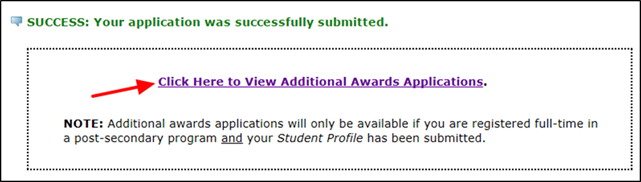 Title: Submit Application screen - Description: A screenshot of the 'Submit Application' screen showing the message 'SUCCESS: Your application was successfully submitted', as well as an arrow pointing to the 'Click Here to View Additional Awards Applications' link.